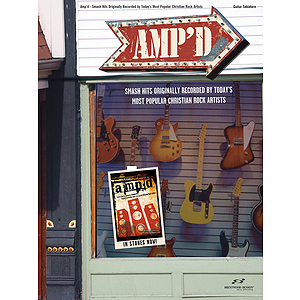 Amp'd - Smash Hits Originally Recorded by Today's Most Popular Christian Rock Artists