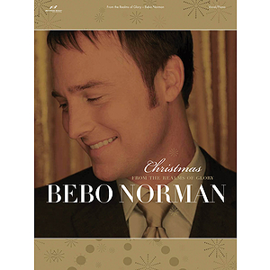 Bebo Norman - From the Realms of Glory