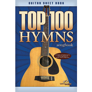 Top 100 Hymns Guitar Songbook