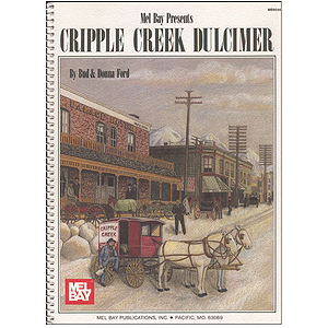 Mel Bay's Cripple Creek Dulcimer Book