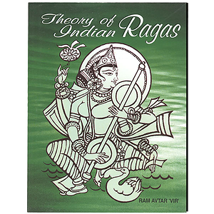 Theory of Indian Ragas