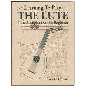 Learning to Play the Lute
