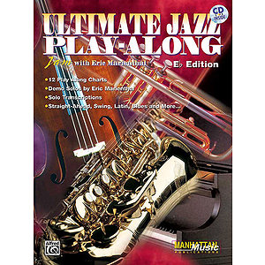 Ultimate Jazz Play-Along Jam With Eric Marienthal E Flat Edition CD Included