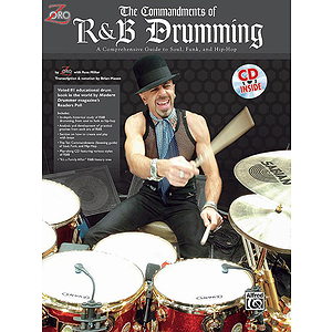 Commandments Of R&b Drumming A Comprehensive Guide To Soul Funk And Hip-Hop CD Included