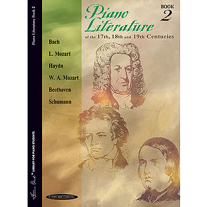 Piano Literature Of The 17th 18th And 19th Centuries Book 2