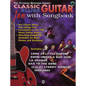 Classic Blues Guitar Jam With Songbook Ultimate Beginner Series CD Included