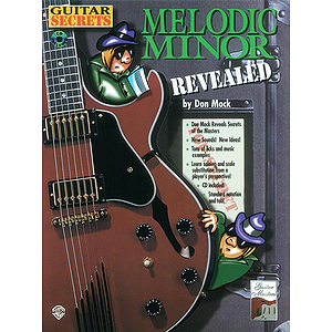 Guitar Secrets Melodic Minor Revealed BK/CD