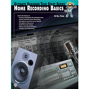 Home Recording Basics Ultimate Beginner Tect Start Series