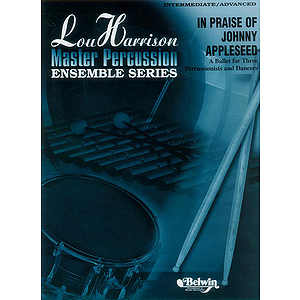In Priase Of Johnny Appleseed Lou Harrison Master Percussion Ensemble Series