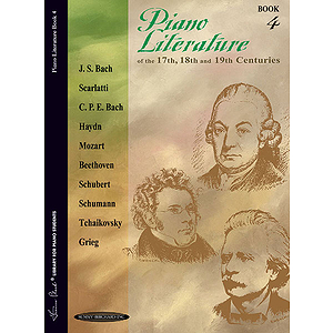 Piano Literature Of The 17th 18th And 19th Centuries Book 4