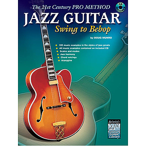 Jazz Guitar: Swing To Bebop Book And CD