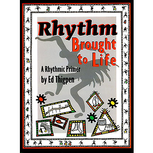 Rhythm Brought To Life A Rhythmic Primer BK/CD