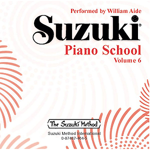 Suzuki Piano School CD Volume 6 (Performed By William Aide)