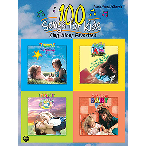 100 Songs For Kids Sing Along Favorites