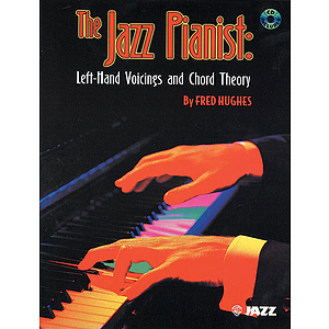 Jazz Pianist: Left-Hand Voicings And Chord Theory BK/CD