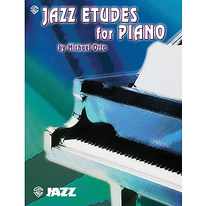 Jazz Etudes For Piano By Michael Orta