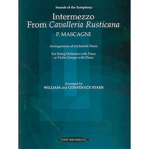 Intermezzo From Cavalleria Rusticana For String Orchestra Or Violin Groups With Piano