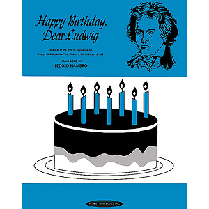 Happy Birthday Dear Ludwig