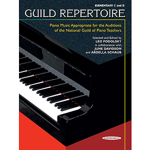 Guild Repertoire  Piano Music Appropriate For Audtions Of The National Guide Of Piano Teachers Elementary C &amp; D