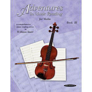 Adventures In Music Reading For Violin Book 3