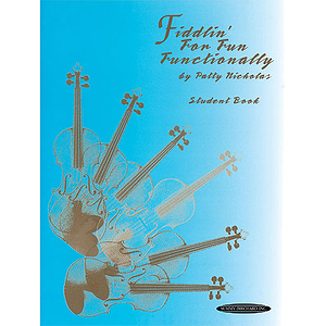 Fiddlin' For Fun Functionally Student Book K