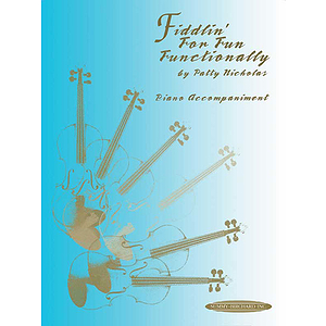 Fiddlin' For Fun Functionally Piano Accompaniment
