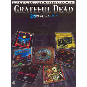 Grateful Dead - Grateful Dead Easy Guitar Anthology 20 Greatest Hits