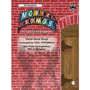 Movie Songs By Special Arrangement Alto Sax Book And CD
