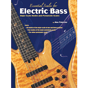 Essential Scales For Electric Bass Book 1 Major Scales Modes And Pentatonic Scales
