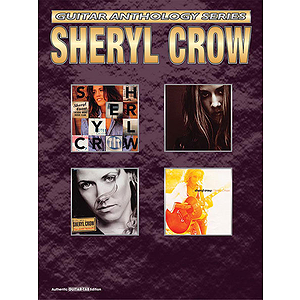 Sheryl Crow Guitar Anthology Series