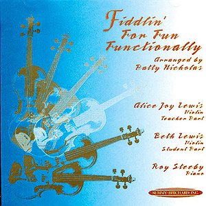 Fiddlin' For Fun Functionally CD Acc.