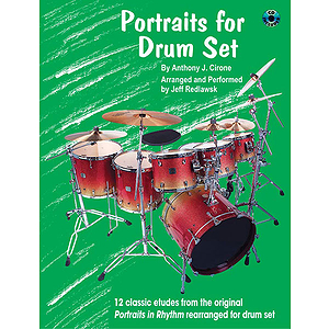 12 Classic Etudes From The Original Portraits In Rhythm Re-Arranged For Drum Set