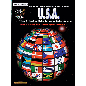 Strings Around The World: Folk Songs Of The U.s.a. Score