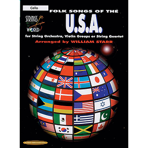 Strings Around The World: Folk Songs Of The U.s.a. Cello