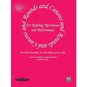 Rounds And Canons For Reading Recreation And Performance Viola Ensemble Or With Violin And/Or Cello