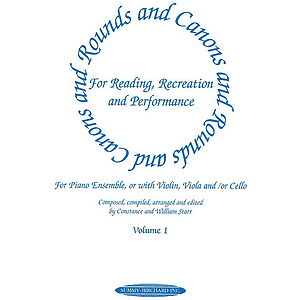 Rounds And Canons For Reading Recreation And Performance Piano Ensemble Volume 1