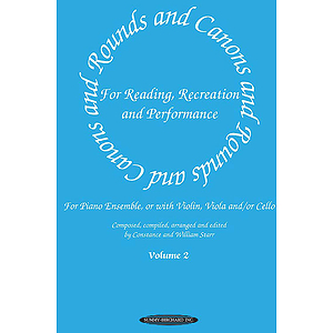 Rounds And Canons For Reading Recreation And Performance Piano Ensemble Volume 2