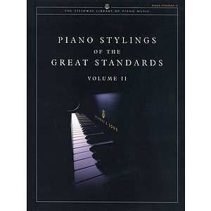 Piano Stylings Of The Great Standards Volume 2  Steinway Library Of Piano Music Series