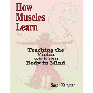 How Muscles Learn  Teaching Violin With The Body In Mind