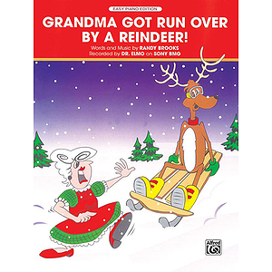 Grandma Got Run Over By A Reindeer!