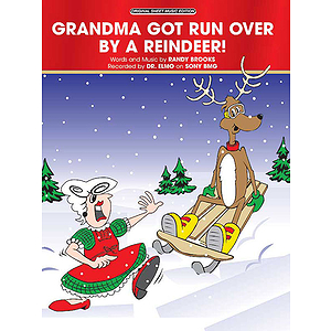 Grandma Got Run Over
