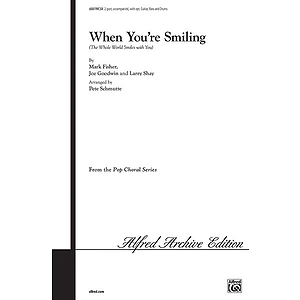 When You're Smiling (The Whole World Smiles With You) 2-Part