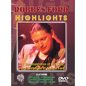 Robben Ford Highlights (DVD)