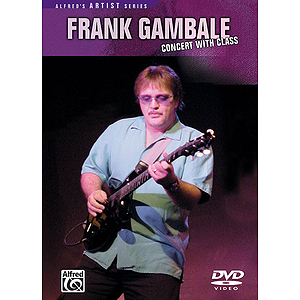 Frank Gambale - Concert With Class (DVD)