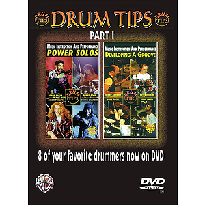 Drum Tips Part I Developing A Groove/Power Solos (DVD)