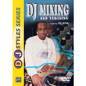 DJ Mixing And Remixing - DJ Styles Series (DVD)