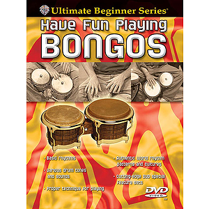 Have Fun Playing The Hand Drums The Bongo Drums Ultimate Beginner Series (DVD)