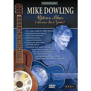 Mike Dowling Uptown Blues/American Roots Guitar Acoustic Masterclass (DVD)