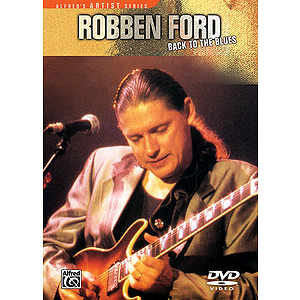 Robben Ford Back To The Blues (DVD)