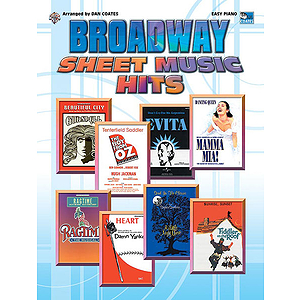 Broadway Sheet Music Hits Arranged By Dan Coates